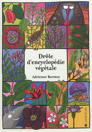 DROLE D'ENCYCLOPEDIE VEGETALE